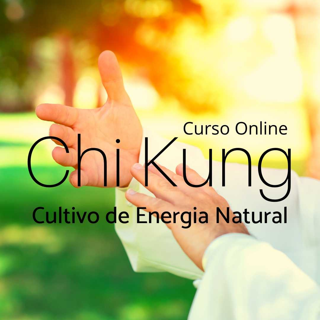 Chi Kung Cultivo de Energia Natural